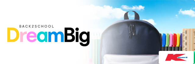 Dream Big - Kmart