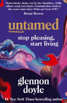 Untamed-Stop-Pleasing-Start-Living on sale