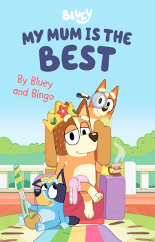NEW-Bluey-My-Mum-is-the-Best on sale